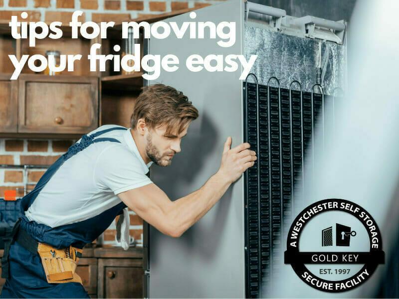 tips f or moving your fridge Mohegan Lake Self Storage